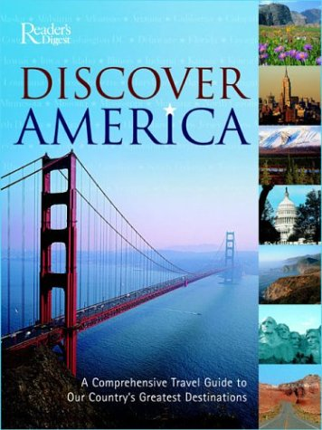 9780762104345: Discover America: A Comprehensive Travel Guide to Our Country's Greatest Destinations