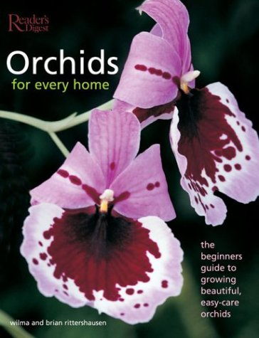 9780762104918: Orchids for Every Home: The Beginner's Guide to Growing Beautiful, Easy-Care Orchids