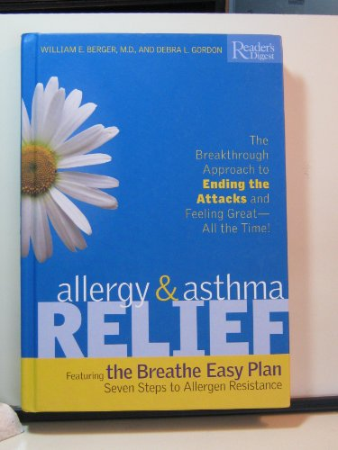 9780762105076: Allergy and Asthma Relief: The Breakthrough Approach to Ending the Attacks and Feeling Great--All the Time
