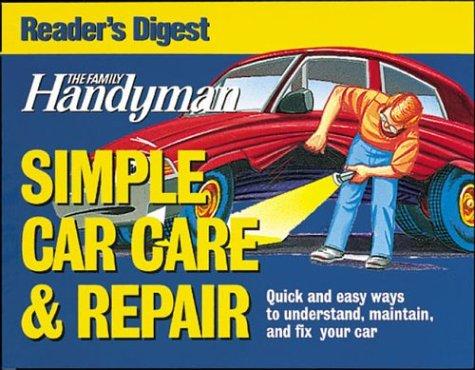 9780762105137: Family Handyman Simple Car Care and Repair