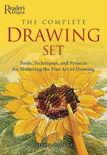 The Complete Drawing Set: Tools, Techniques, and: Jeremy Radvan