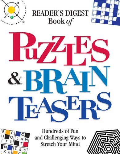 Book of Puzzles & Brain Teasers (0762105771) by Editors of Reader's Digest