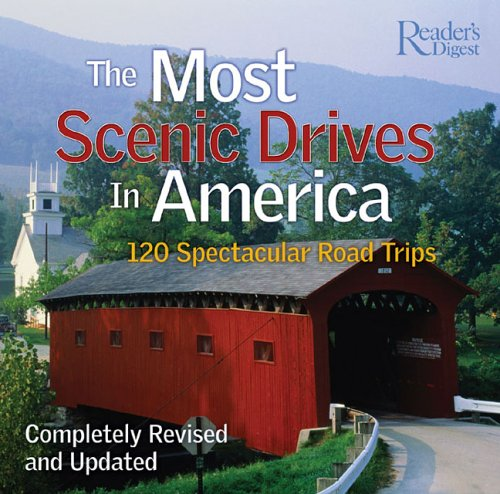 9780762105809: The Most Scenic Drives in America: 120 Spectacular Road Trips