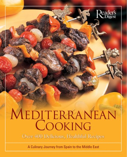 9780762105816: Mediterranean Cooking: Over 400 Delicious, Healthful Recipes : A Culinary Journey From Spain To The Middle East