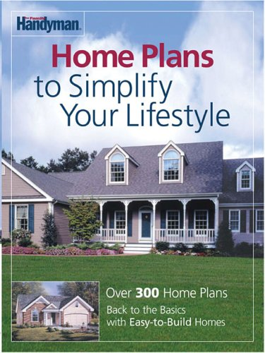 Family Handyman Home Plans to Simplify Your Lifestyle (0762105941) by Editors of Reader's Digest