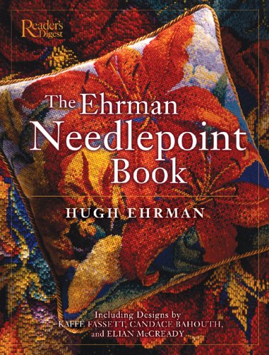 The Ehrman Needlepoint Book (9780762105953) by Editors Of Reader's Digest
