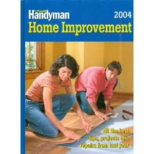 9780762105984: The Family Handyman Home Improvement 2004