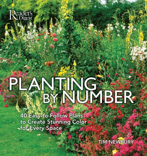 9780762106004: Planting-by-Numbers: 40 Easy-to-Follow Plans to Create Stunning Color for Every Space
