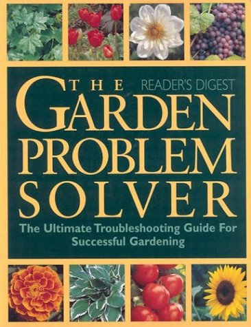 Garden Problem Solver (0762106018) by Editors of Reader's Digest