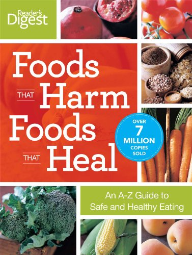 9780762106059: Foods That Harm Foods That Heal: An A-Z Guide to Safe and Healthy Eating