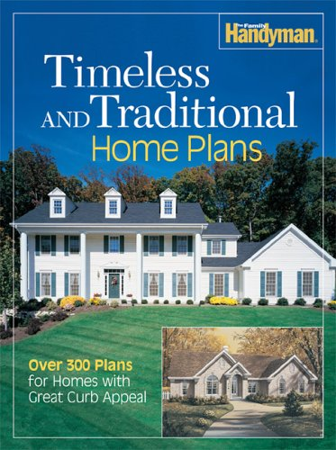 Timeless and traditional home plans over 300 plans for for Timeless house plans