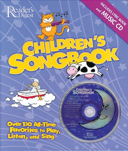 The Reader's Digest Children's Songbook: Over 130: Editors of Reader's