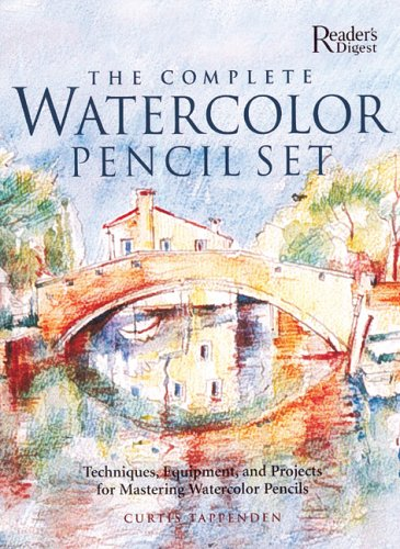 9780762106233: Complete Watercolor Pencil Set Techniques, Step-by-Step Projects, Materials