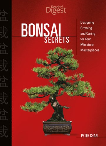 9780762106240: Bonsai Secrets: Designing, Growing, and Caring for Your Miniature Masterpieces