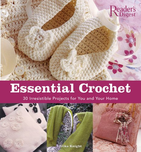 9780762106325: Essential Crochet: Create 30 Irresistible Projects With A Few Basic Stitches