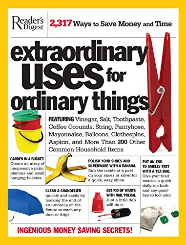 9780762106493: Extraordinary Uses for Ordinary Things: 2,317 Ways to Save Money and Time
