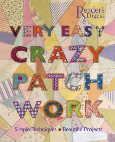 9780762106714: Very Easy Crazy Patchwork