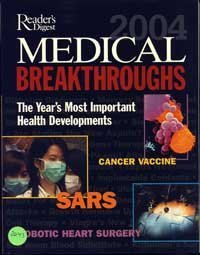 Reader's Digest MEDICAL BREAKTHROUGHS 2004: The Year's Most Important Health Developments (0762107006) by Reader's Digest