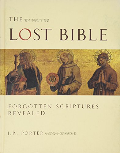 9780762107100: The Lost Bible: Forgotten Scriptures Revealed