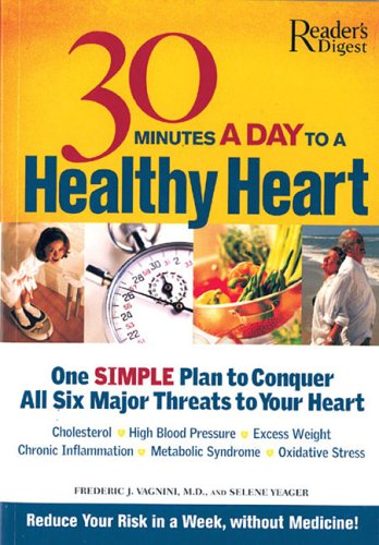 30 Minutes a Day to a Healthy Heart (9780762107148) by Editors of Reader's Digest
