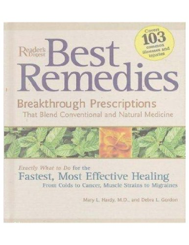 9780762107216: Best Remedies: Breakthrough Prescriptions That Blend the Best of Conventional and Natural Medicine