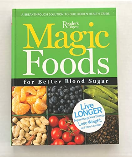 Magic Foods for Better Blood Sugar (0762107553) by Reader's Digest