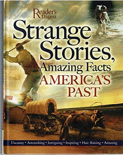 9780762107735: Strange Stories, Amazing Facts of America's Past