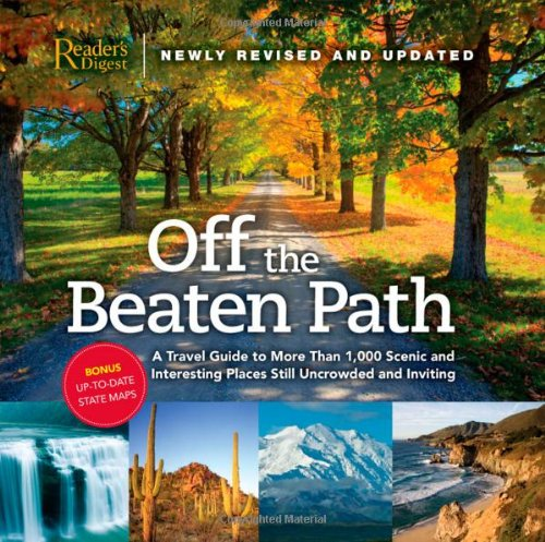 9780762107940: Off the Beaten Path: A Travel Guide to More Than 1000 Scenic and Interesting Places Still Uncrowded and Inviting