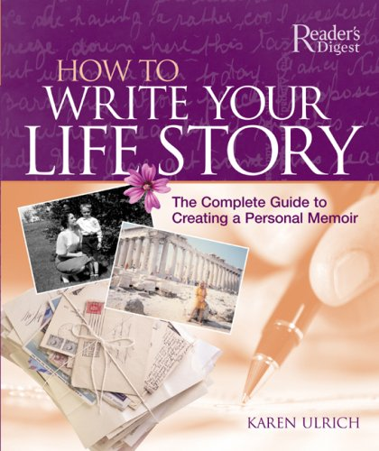 How To Make A Book About Your Life : How to write your life story reader s digest by ulrich