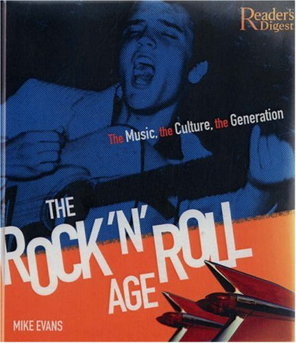 9780762108206: The Rock 'N' Roll Age: The Music, the Culture, the Generation