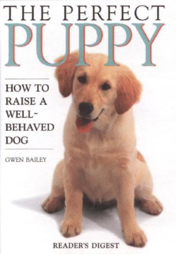 9780762108633: Perfect Puppy: Take Britain's Number One Puppy Care Book With You!