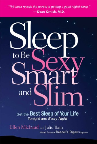Sleep to be Sexy, Smart, and Slim (9780762109319) by Ellen Michaud