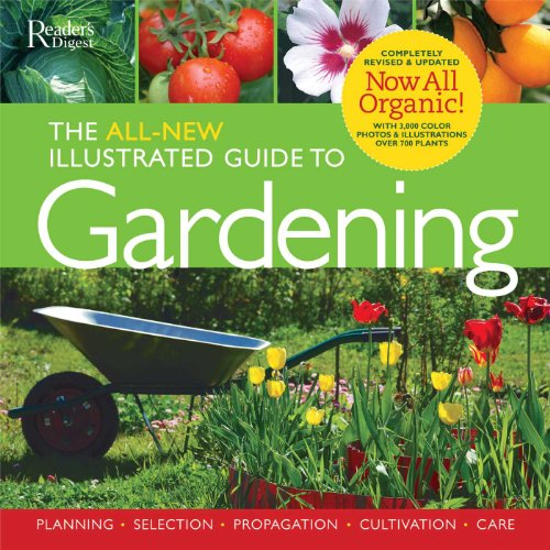 The All-New Illustrated Guide to Gardening: Now All Organic!: Cole, Trevor