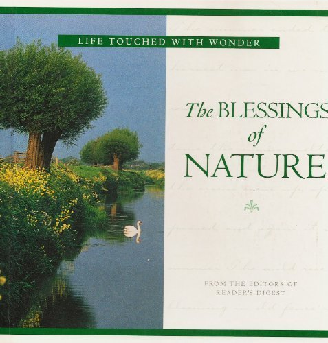 The Blessings of Nature (Life Touched With Wonder): Reader's Digest