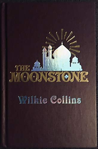 The Moonstone (The Best Mysteries of All: Collins, Wilkie