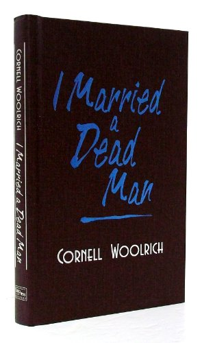 9780762188901: I Married a Dead Man (The Best Mysteries of All Time)