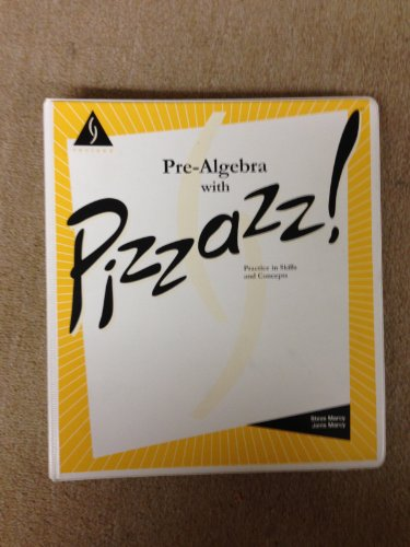 9780762201457: Pre-algebra with pizzazz!: Practice in skills and concepts