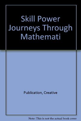 9780762204526: Skill Power Journeys Through Mathematics
