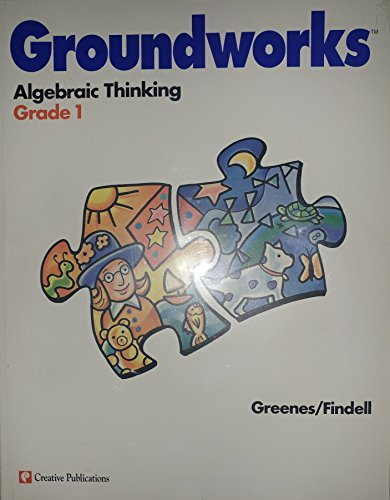 Groundworks Algebraic Thinking Grade 1 (grade one, grade 1): carol greenes