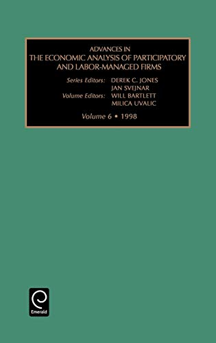9780762300112: Advances in the Economic Analysis of Participatory and Labor-Managed Firms, Volume 6 (Advances in the Economic Analysis of Participatory and Labor-Managed ... of Participatory and Labor-Managed Firms)