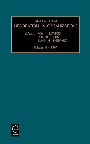 9780762300228: Research on Negotiation in Organizations, Volume 6 (Research on Negotiation in Organizations)