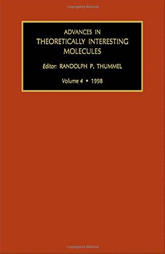 9780762300709: Advances in Theoretically Interesting Molecules (Volume 4: 1998)