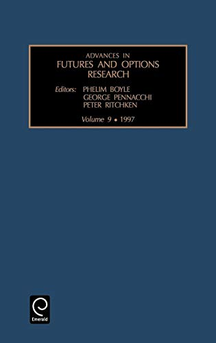Advances in Futures and Options Research: Vol 9: Ritchken Peter Ritchken