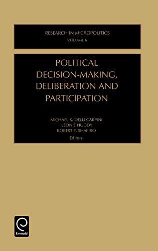 9780762302277: 006: Political Decision Making, Deliberation and Participation (Research in Micropolitics) (Research in Micropolitics)