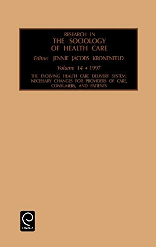 9780762302444: Research in the Sociology of Health Care, Volume 14