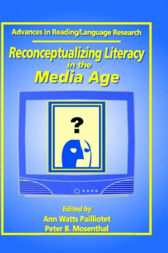 9780762302642: Reconceptualizing Literacy in the Media Age (Advances in Reading/Language Research)