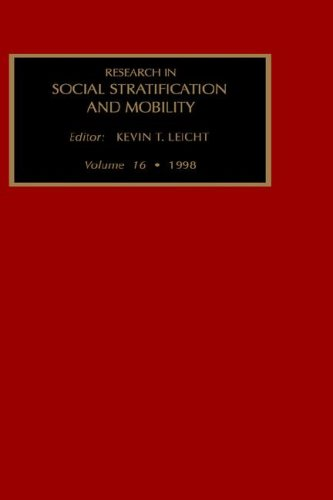 Research in Social Stratification and Mobility: v. 16 (Hardback)