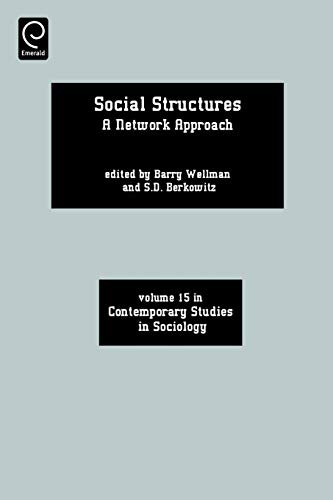 Social Structures: A Network Approach: Berkowitz