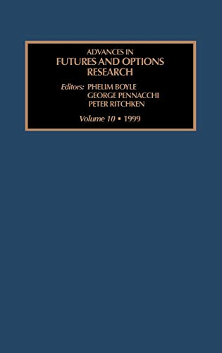 9780762303267: Advances in Futures and Options Research, Volume 10 (Advances in Futures and Options Research) (Advances in Futures and Options Research)