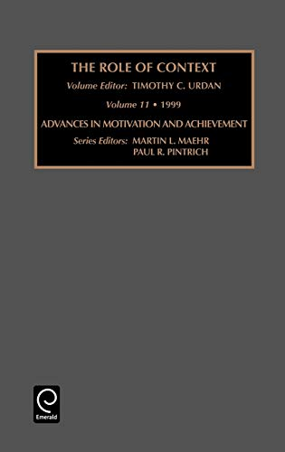 9780762304301: The Role of Context (Advances in Motivation and Achievement)